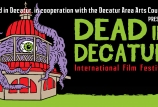 2019 Dead in Decatur International Film Festival - Nov. 1 & 2.